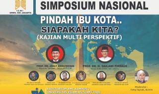 "Simposium Nasional dengan tema ""Pindah Ibukota. Siapkah Kita? (Kajian Multi Perspektif)"
